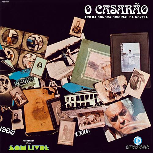 Foto: O CASARÃO - Trilha Sonora da Novela da Rede Globo