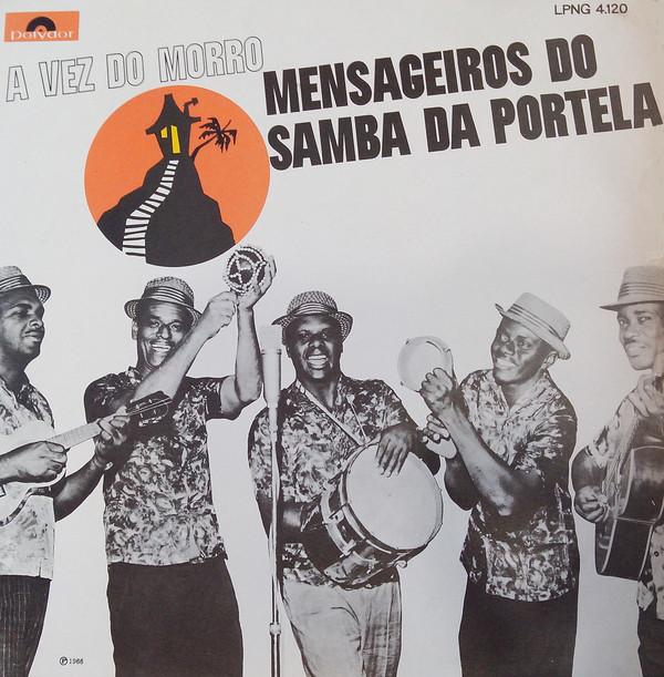 Foto: A VEZ DO MORRO - Mensageiros do Samba da Portela
