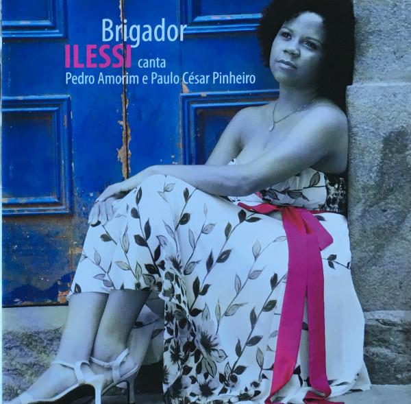 Foto: BRIGADOR - ILESSI CANTA PEDRO AMORIM E PAULO CÉSAR PINHEIRO